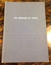 Mermaid of Japan by Francis Haar (Hardcover, 1st Edition) SIGNED by AUTHOR, RARE