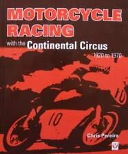 BOEK/LIVRE : Motorcycle Racing with the Continental Circus 1920 to 1970