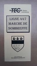 ► TEC Namur, 1 guide horaire ligne 447, Marché de Sombreffe