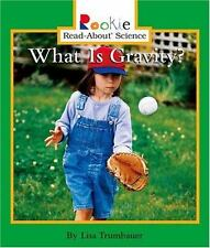 Rookie Read-About Science Ser. Physical Science Ser.: What Is Gravity? by...