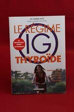 Le Régime IG thyroïde - Nys Pierre - Livre grand format - Occasion