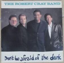 ROBERT CRAY BAND Don't Be Afraid Of The Dark LP