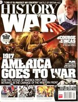 HISTORY OF WAR MARCH 2017 ISSUE 1917 AMERICA GOES TO WAR AMERICA FIRST PLEDGE..