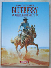 Blueberry La Mine de l'Allemand Perdu CHARLIER & GIRAUD éditions Dargaud rééd