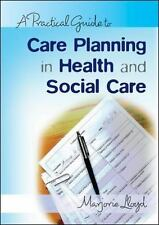 A Practical Guide to Care Planning in Health and Social Care by Marjorie...