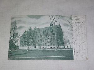 VINTAGE 1908 WILLIAM SCIENCE BUILDING BURLINGTON VT  POSTCARD