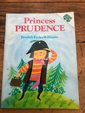 princess prudence .by ferelith eccles williams . signed copy !