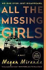 All the Missing Girls: A Novel by Miranda, Megan