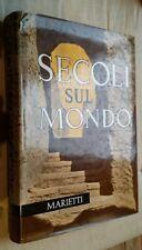 SECOLI SUL MONDO Alla scoperta della Bibbia Marietti 1965 Giovanni Rinaldi