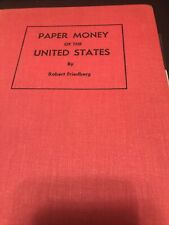 Paper Money Of The United States, By Robert Friedberg 4th Edition