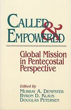 Called and Empowered : Global Mission in Pentecostal Perspective (1991, 1999)