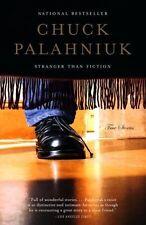 Stranger Than Fiction: True Stories by Chuck Palahniuk (Paperback / softback, 2006)
