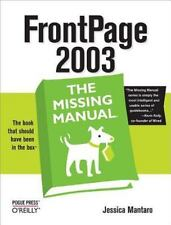 FrontPage 2003 (The Missing Manual) Mantaro, Jessica Paperback