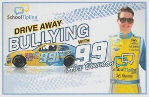2013 Alex Bowman School Tipline Toyota Camry NASCAR Nationwide Hero Card