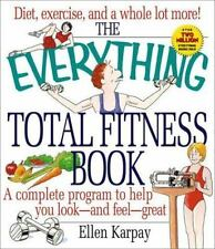 The Everything Total Fitness Book (Everything), Karpay, Ellen, Acceptable Book
