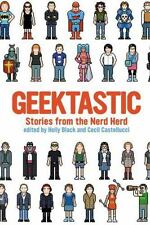 Geektastic: Stories from the Nerd Herd-ExLibrary