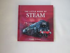 THE LITTLE BOOK OF STEAM Clive Groome 2007 1st HB VGC