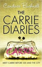 The Carrie Diaries (The Carrie Diaries, Book 1),Candace Bushnell