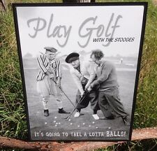 THREE STOOGES PLAY GOLF WITH Sign Tin Vintage Garage Bar Decor Old Rustic