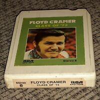 Floyd Cramer Class Of 73 ALBUM 8 Track tape cartridge LATE NITE BARGAIN vtg