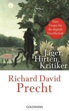 Jäger, Hirten, Kritiker von Richard David Precht (2018, Gebundene Ausgabe)