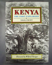 NIGEL PAVITT / KENYA THE FIRST EXPLORERS / LIVRE EN ANGLAIS 1989 TBE