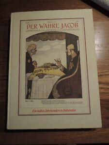 Der wahre Jacob. Ein halbes Jahrhundert in Faksimiles. 1879 -1933 von 1994