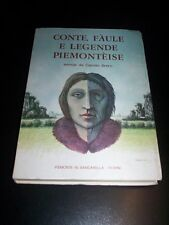 Conte,faule e legende piemonteise - Libro 225 pagine Piemonte in bancarella 1977