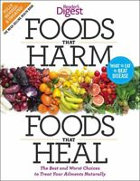 Foods that Harm and Foods that Heal: The Best and