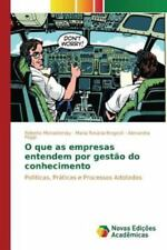 O Que as Empresas Entendem Por Gestao Do Conhecimento (Paperback or Softback)