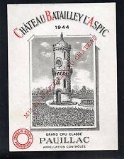 PAUILLAC 5E GCC VIEILLE ETIQUETTE CHATEAU BATAILLEY L' ASPIC 1944     §26/06/17§