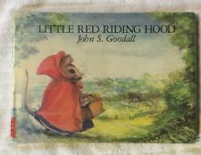 Little Red Riding Hood by John S. Goodall (1988) First American Edition