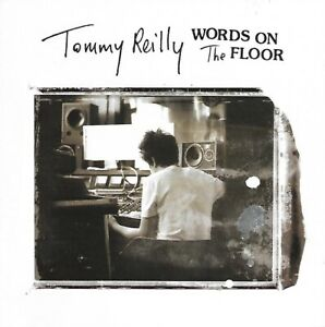 Tommy Reilly - Words on the Floor