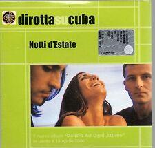 DIROTTA SU CUBA CD single 1 traccia PROMO NOTTI D'ESTATE 2000 SIMONA BENCINI