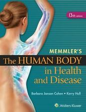 Memmler's The Human Body in Health and Disease - HC: By Cohen, Barbara Janson