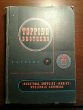 Rare Topping Brothers Industrial and Marine Supplies Catalog, Copyright 1954