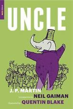 UNCLE - MARTIN, J. P./ BLAKE, QUENTIN (ILT)/ GAIMAN, NEIL (FRW) - NEW BOOK