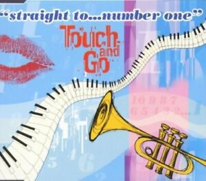 Touch and Go Straight to..number one (1999)  [Maxi-CD]