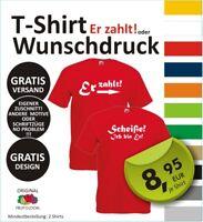 """T-Shirt """"Er zahlt"""" > m. eigenem Wunschdruck > mit Logo > Wunschtext > JGA"""