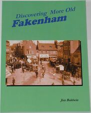 FAKENHAM HISTORY North Norfolk Local Houses Roads People More Old Photographs