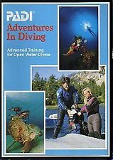 PADI Adventures in Diving: Advanced Training for O