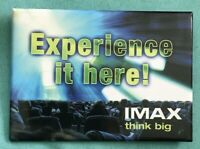 IMAX THINK BIG~Experience it Here! Vintage Movie Theater Pinback Button Badge