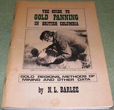 Gold Panning British Columbia Placer Mining Methods Data NL Barlee Vintage 1974
