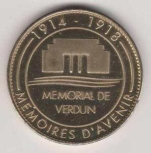 A 2007 COIN JETON MEDAILLE SOUVENIR A-B -- 55 100 MEMORIAL DE VERDUN 1914 - 1918