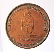 1908 BILLIKEN Good Luck copper coin token medal *