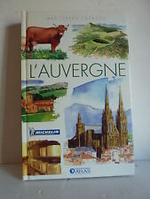 ++ L'AUVERGNE * Ed. ATLAS * Mes livres voyages