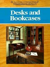 Desks and Bookcases (Build-It-Better Yourself Woodworking Projects) Engler, Nic