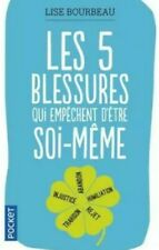 E Book PDF (Les cinq Blessures Qui Empechent D'etre Soi-meme) Bourbeau, Lise