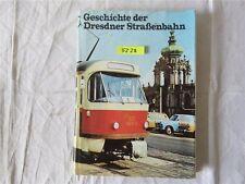 Geschichte der Dresdner Straßenbahnen 1980 1. Aufl. Ges. d. VEB Verkehrsbetriebe