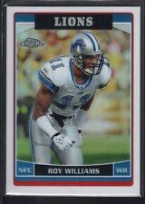 ROY WILLIAMS 2006 TOPPS CHROME #59 REFRACTOR LIONS SP RARE